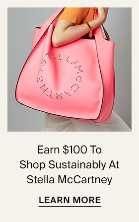 Earn $100 To Shop Sustainably At Stella McCartney
